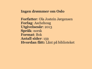 Ingen drømmer om Oslo