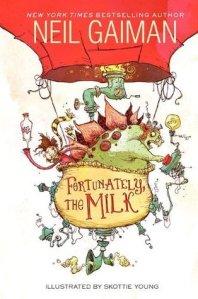 Fortunatly the Milk - Neil Gaiman