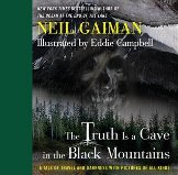 Bilde av bok:The Truth is a Cave in the Black Mountains - Neil Gaiman