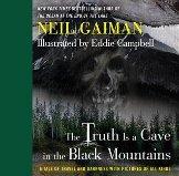 Bilde av bok:The Truth is a Cave in the Black Mountains - Neil Gaiman