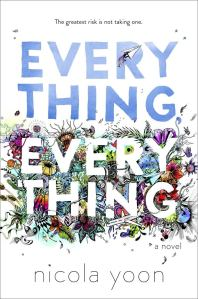 Cover: Everthing, Everthing - Nicola Yoon